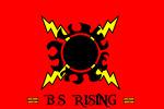 =* B.S RISING *=