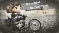 イベント報告【DivineWind Outdoor Event 2017】