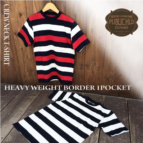 パブリックホリデー【PUBLIC.HLD】HEAVY WEIGHT BORDER 1POCKET CREW NECK T-SHIRT(ヘビーウェイトボーダーポケットクルーネック半袖Tシャツ)ポルタアンドゲートPORTAANDGATE