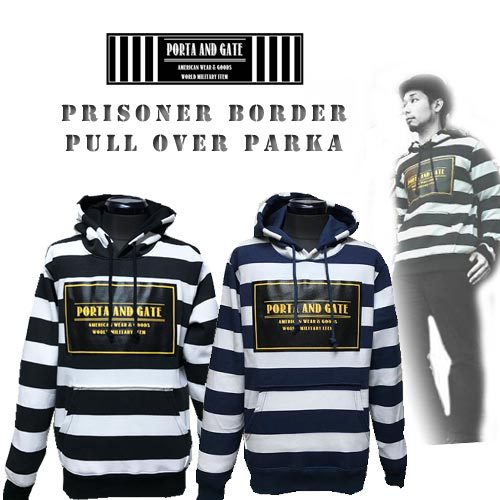 囚人、刑務所、春物、2017年、ポルタアンドゲート【PORTA AND GATE】PRISONER BORDER PULL OVER PARKA(プリズナーボーダープルオーバーパーカー/囚人)01