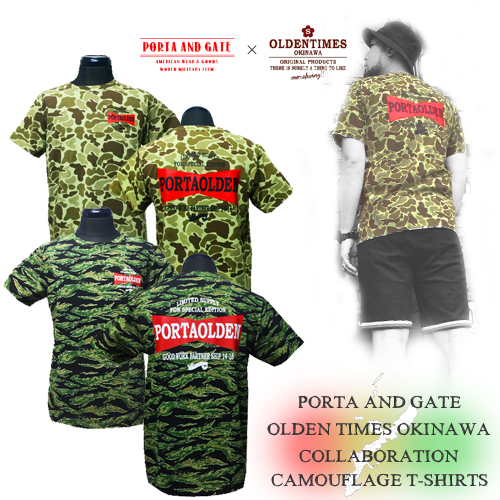 ポルタアンドゲート【PORTAANDGATE 】×【OLDENTIMESOKINAWA】COLLABORATE CAMOUFLAGE T-SHIRTS(限定コラボ迷彩Tシャツ)