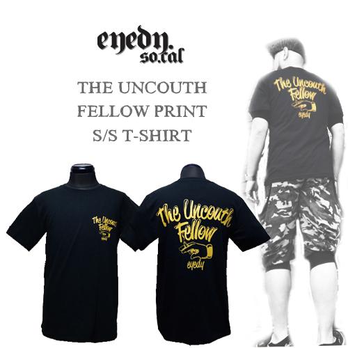 ポルタアンドゲートPORTAANDGATEアイディー【EYEDY】THE UNCOUTH FELLOW PRINT S/S T-SHIRT(アンクーウェロー半袖Tシャツ/格安Tシャツ/マリア/ルード/アメリカ)01