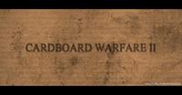 Cardboard Warfare 2