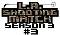 LAシューティングマッチseason3#3ルール説明