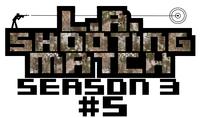 LAシューティングマッチseason3#5ルール説明