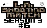 LAシューティングマッチseason3#6ルール説明