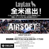【イベント出展】全米進出!Evike.com主催のAIRSOFT CONに出展いたします!!