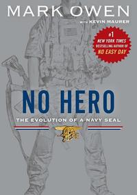 元・米海軍特殊部隊 ST6 隊員マーク・オーウェン氏の新著「No Hero」の日本語版単行本が 11/23 に発売