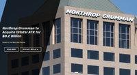 ノースロップ・グラマン社がオービタルATK社を92億ドル(約1兆_267億円)で買収