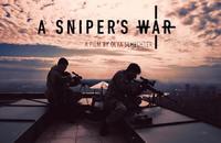 ウクライナ東部紛争を舞台に一人のスナイパーを中心に描いたドキュメンタリー映画「A Sniper's War」