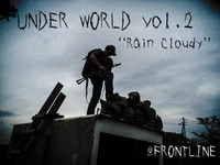 UNDER WORLD vol.2''Rain Cloudy''