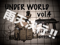 UNDER WORLD vol.2 ''雨天決行''