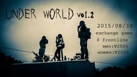 愛媛交流イベントUNDER WORLD vol.2''エントリー''