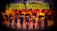 6/13 UNDER WORLD''are you ready??''