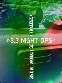 8.3 night ops レギュレーション