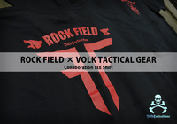 ROCK FIELD × VOLK TACTICAL GEAR コラボ限定Tシャツ