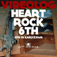 WARRIORS-2097「The VIDEO LOG HEART ROCK 6th by F.L.C.N.」